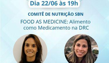 Comitê de Nutrição SBN: Food as medicine - Alimento como medicamento na DRC