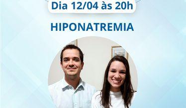 """Live com o tema """"Hiponatremia"""" do programa de lives do Comitê de Jovens Nefrologistas"""