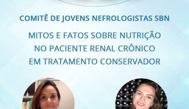 """Live com o Comitê de Jovens Nefrologistas sobre """"Mitos e fatos sobre nutrição no paciente renal crônico em tratamento conservador"""""""