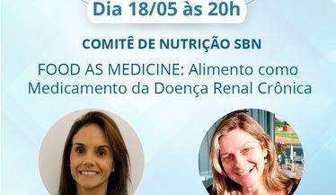 Live sobre FOOD AS MEDICINE: Alimento como Medicamento da Doença Renal Crônica