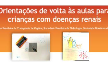"""Departamento de Nefrologia Pediátrica da SBN divulga junto com a ABTO e a SBP """"Orientações de volta às aulas para crianças com doenças renais"""""""