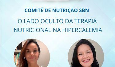 """Confira a live do Comitê de Nutrição sobre """"O lado oculto da terapia nutricional na hipercalemia"""""""