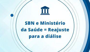 SBN e Ministério da Saúde = Reajuste para a Dálise