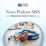 SBN #18: Hipertensão Arterial – parte I
