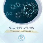 SBN #24: Transplante Renal e a COVID-19